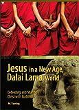 Jesus in a New Age, Dalai Lama World, M. Tsering, 0977691306
