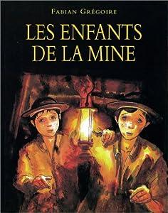 """Afficher """"Les enfants de la mine"""""""