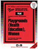 Playgrounds (Health Education), Women, Rudman, Jack, 0837380979