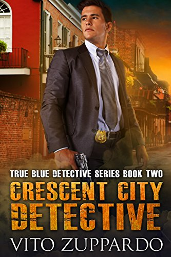 Crescent City Detective (True Blue Detective)