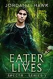 Eater of Lives (SPECTR Book 4)