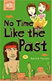 No Time Like the Past, David A. Poulsen, 1552638073