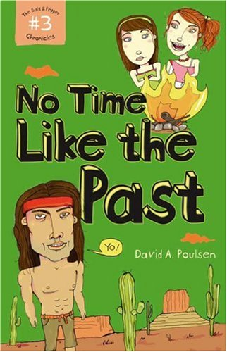 Download No Time Like the Past: The Salt and Pepper Chronicles No. 3 (Bk. 3) PDF