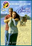 Front cover for the book Sweet Dreams by Robin Jones Gunn