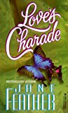 Love's Charade, Jane Feather, 0821752855