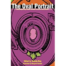 The Oval Portrait: Contemporary Cuban Women Writers and Artists