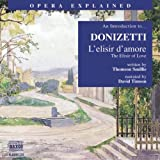 img - for L'Elisir D'Amore: An Introduction to Donizetti's Opera (Opera Explained) book / textbook / text book