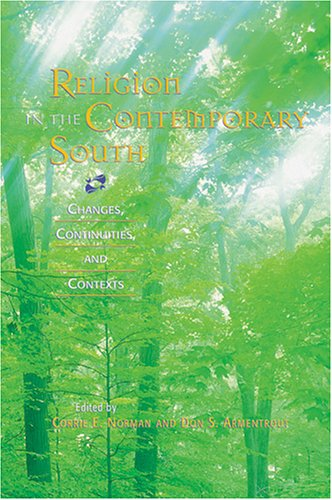 Religion in the Contemporary South: Changes, Continuities, and Contexts
