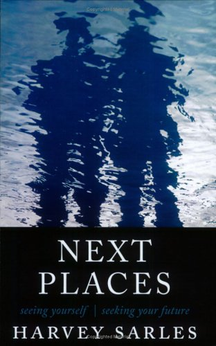 Read Online Next Places: Seeing Yourself, Seeking Your Future pdf