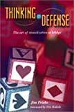 Thinking on Defense, James R. Priebe, 1894154371
