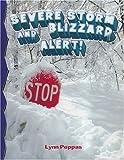 Severe Storm and Blizzard Alert!, Lynn Peppas, 0778715736