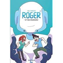 Roger et ses humains 01