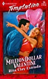 Million Dollar Valentine, Rita Clay Estrada, 0373258666