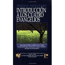 ... Introducción a los cuatro Evangelios (Spanish Edition)