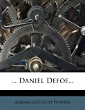 ... Daniel Defoe..., , 124776253X