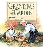 Grandpa's Garden, Shea Darian, 1883220416