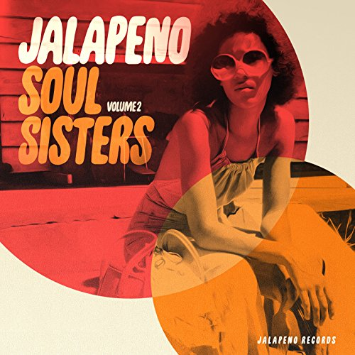 Jalapeno Soul Sisters, Vol. 2