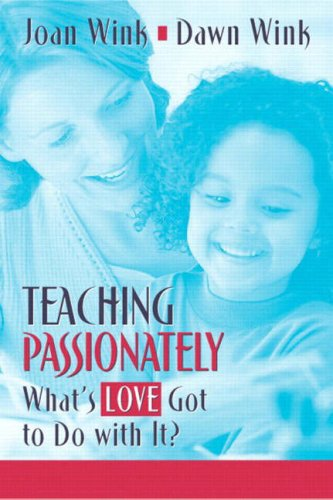 Teaching Passionately: What's Love Got to Do With It?