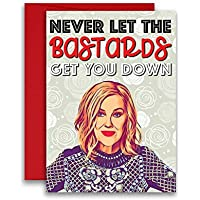 Schitt's Creek Card Moira Rose Never Let The Bastards Get You Down 5x7 inches w/Envelope