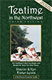 img - for Teatime in the Northwest (Northwest Gourmet Guides, 3rd Edition) book / textbook / text book