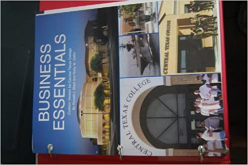 Business essentials business essentials 8th edition for central business essentials business essentials 8th edition for central texas college business essentials 8th edition for central texas college ronald j ebert fandeluxe Choice Image