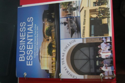 Business Essentials (Business Essentials 8th Edition for Central Texas College, Business Essentials 8th Edition for Cent