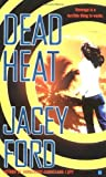 img - for Dead Heat (Berkley Sensation) by Jacey Ford (2006-03-07) book / textbook / text book