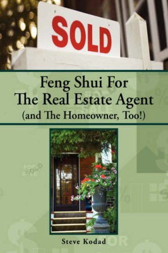 Feng Shui For The Real Estate Agent (and The Homeowner, Too!)