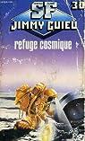 Refuge cosmique par Guieu