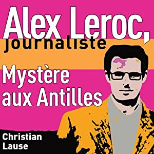 Mystère aux Antilles [Mystery in the Antilles] Hörbuch
