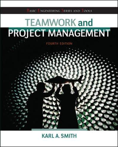 Teamwork and Project Management (Basic Engineering Series and Tools)
