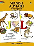 Spanish Alphabet Coloring Book (Dover Children's Bilingual Coloring Book)