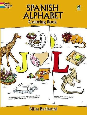 Spanish Alphabet Coloring Book (Dover Children's Bilingual Coloring Book) (Best Childrens Books In Spanish)