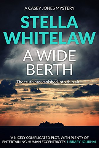 A Wide Berth (Casey Jones Book 3)