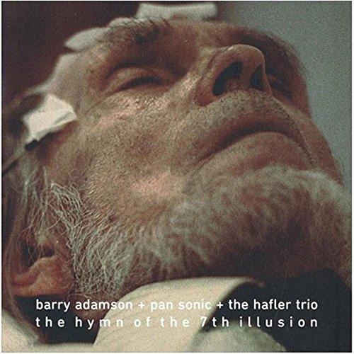 Hymn of the 7th Illusion - Hafler Trio