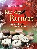 Ruf der Runen: Eine Einführung in die Welt der Runen