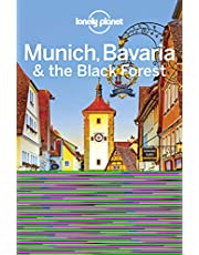 Lonely Planet Munich, Bavaria & the Black Forest 6th Ed.: 6th Edition