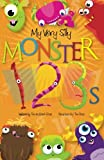 My Very Silly Monster 123s: A Very Silly Counting Book