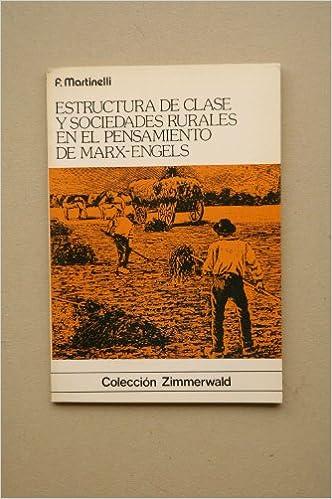 Clases Sociales Y Sociedades Rurales En El Pensamiento De