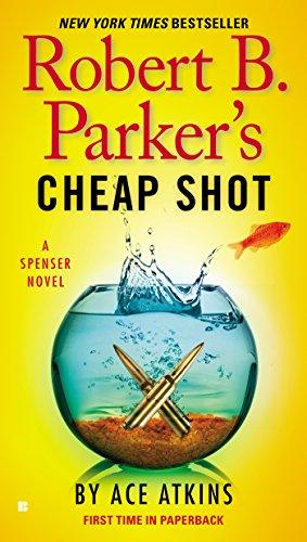 Robert B. Parker'S Cheap Shot by Ace Atkins