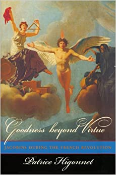 Book Goodness beyond Virtue: Jacobins during the French Revolution