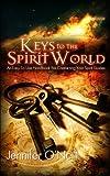 Keys to the Spirit World, Jennifer O'Neill, 1475207336