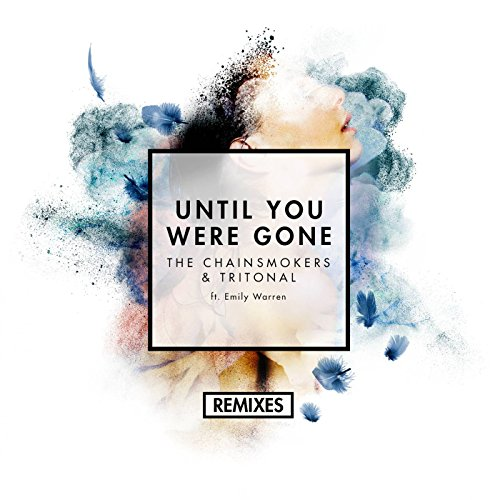 Until You Were Gone (Remixes) ...