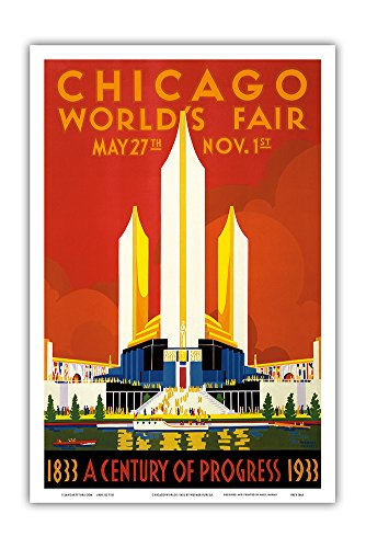Chicago World's Fair - A Century of Progress, 1833-1933 - Vintage Advertising Poster by Weimer Pursell c.1933 - Master Art Print - 12in x 18in