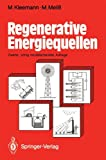 Regenerative Energiequellen (German Edition), Manfred Kleemann, Michael Meliß, 3540550852