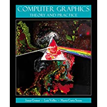 Computer Graphics: Theory and Practice