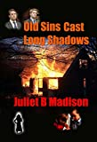 Old Sins Cast Long Shadows: (A DI Frank Lyle Novella) (DI Frank Lyle Novellas Book 2)