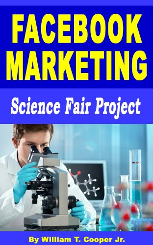 Facebook Marketing: Science Fair Project