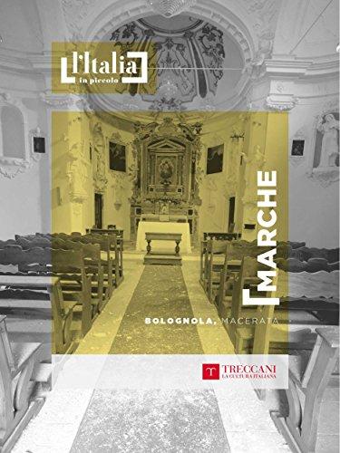 Bolognola, Macerata: Marche (L'Italia in piccolo) (Italian Edition)