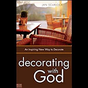 Decorating with God Audiobook